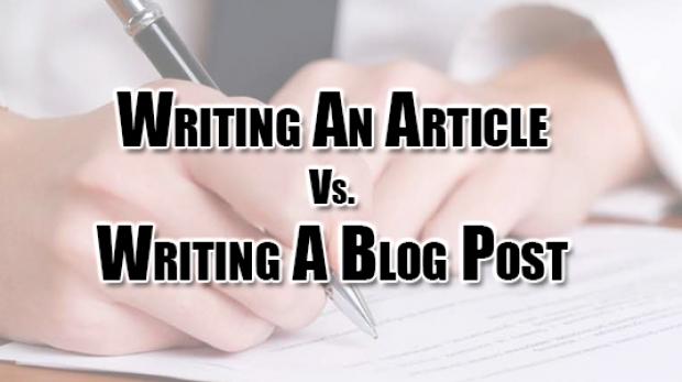 Writing Article Vs Writing Blog Post