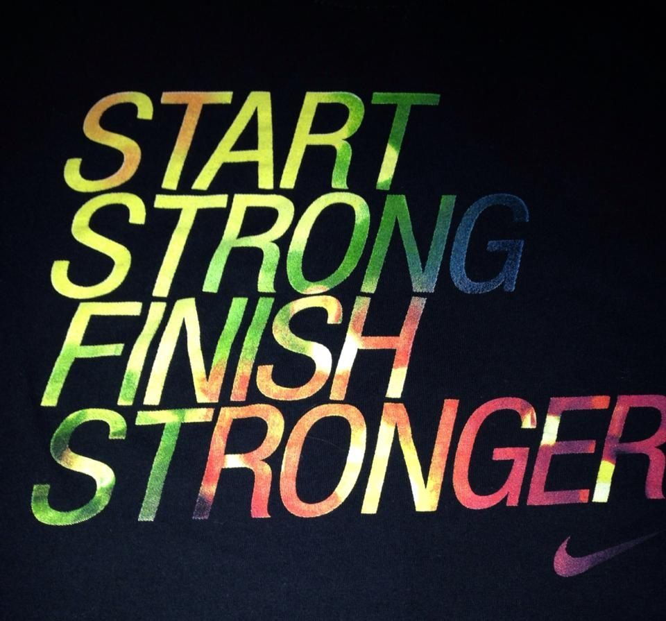 start-strong-finish-stronger
